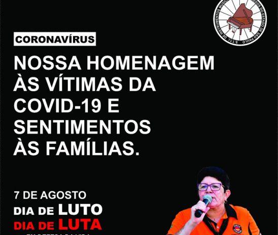 7 de agosto, dia Nacional de luta em defesa da vida e dos empregos.