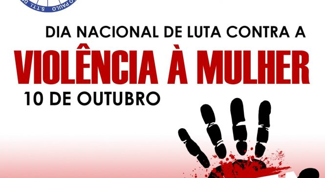 Dia Nacional de Luta contra a Violência à Mulher