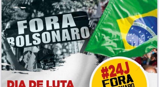 24 DE JULHO. FORA BOLSONARO